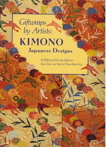 Giftwraps by Artists: Kimono : Japanese Designs 16 Different, Full-Color Patterns., Abrams; Raven, Arlene (Other Contributor)