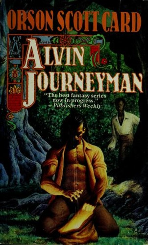 Alvin Journeyman: The Tales of Alvin Maker
