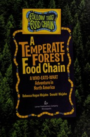 A Temperate Forest Food Chain: A Who-Eats-What Adventure in North America (Follow That Food Chain)