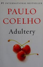 Adultery: A novel