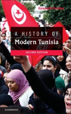 A History of Modern Tunisia (Second Edition), Perkins, Kenneth