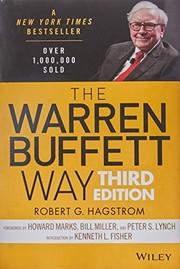 The Warren Buffett Way: 3rd Edition by Robert G. Hagstrom