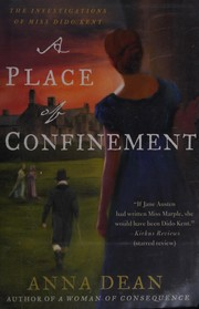 A Place of Confinement: The Investigations of Miss Dido Kent (Dido Kent Mysteries)