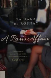 A Paris Affair: A Novel