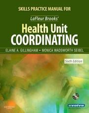 Skills Practice Manual for LaFleur Brooks' Health Unit Coordinating [Paperback]