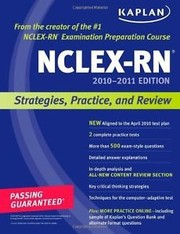 Kaplan NCLEX-RN 2010-2011 Edition: Strategies, Practice, and Review (Kaplan N...