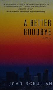 A Better Goodbye: A Novel