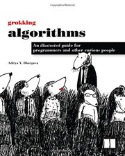 Cover image for Grokking Algorithms An Illustrated Guide For Programmers and Other Curious People