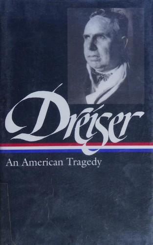 Theodore Dreiser: An American Tragedy (Library of America No.140), Dreiser, Theodore; Riggio, Thomas P.