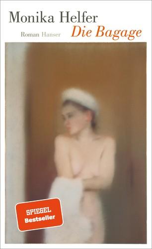"""Book cover of """"Die Bagage"""" by Monika Helfer"""