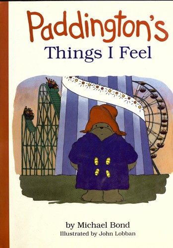 Paddington's Things I Feel