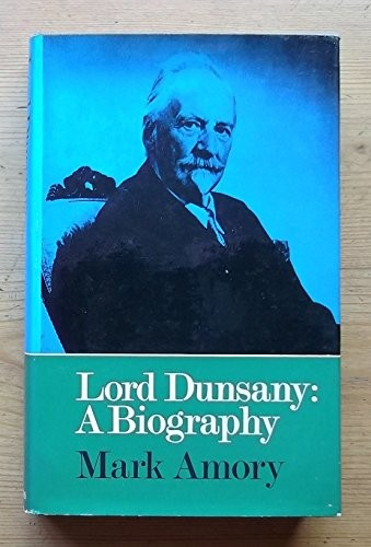 Biography of Lord Dunsany