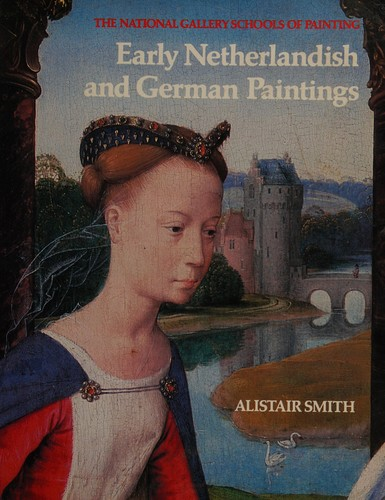 Early Netherlandish and German Paintings