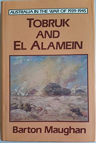 Tobruk and El Alamein