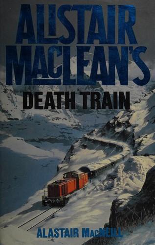 Alistair MacLean's Death Train