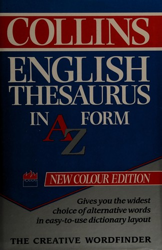 Collins English Thesaurus in A-Z Form