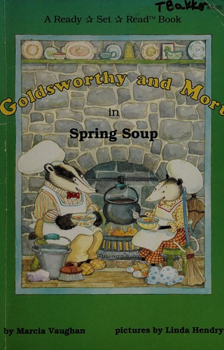 Goldsworthy and Mort in Spring Soup