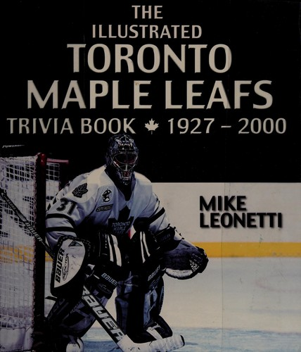 The Toronto Maple Leafs Trivia Book