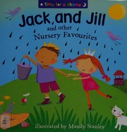 Jack And Jill And Other Nursery Favourites