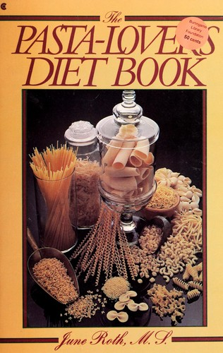 The Pasta-Lover's Diet Book