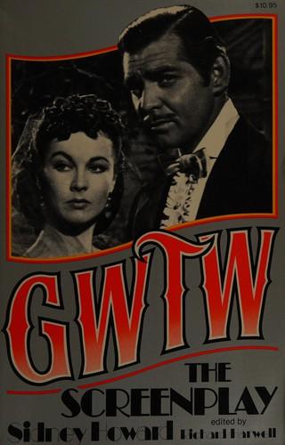 Gwtw, the Screenplay