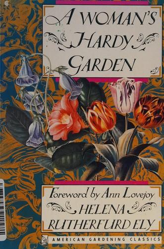 A Woman's Hardy Garden