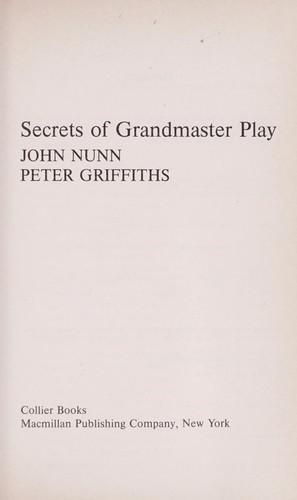 Secrets of Grandmaster Play
