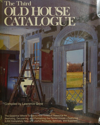 The Third Old House Catalogue