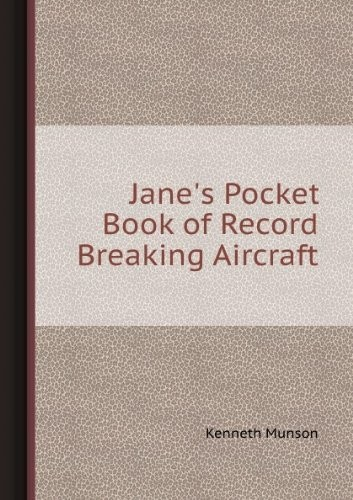 Jane's Pocket Book of Record-Breaking Aircraft