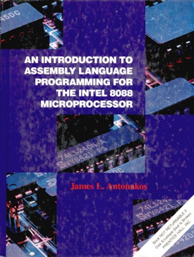 An Introduction to Assembly Language Programming for the Intel 8088 Microprocessor