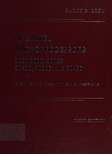 The Intel Microprocessors: 8086/8088, 80186, 80286, 80386, and 80486