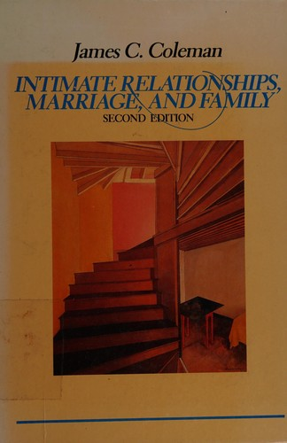 Intimate Relationships, Marriage, and Family