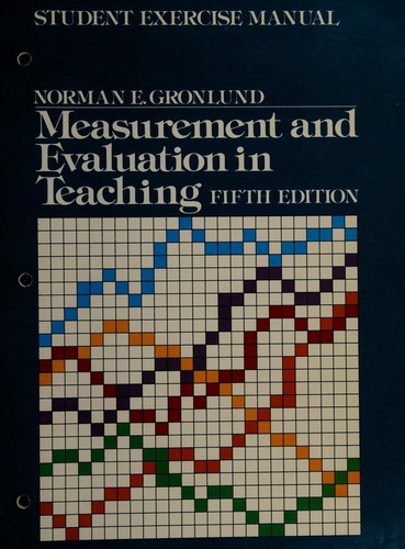 Student Exercise Manual for Measurement & Evaluation in Teaching