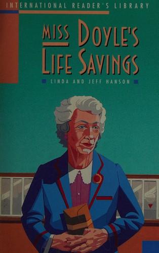 Miss Doyle's Life Savings