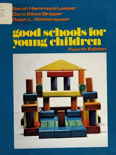 Good Schools for Young Children