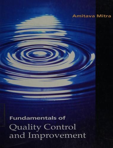 Fundamentals of Quality Control & Improvement