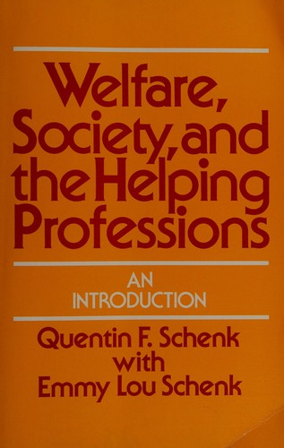 Welfare, Society, and the Helping Professions