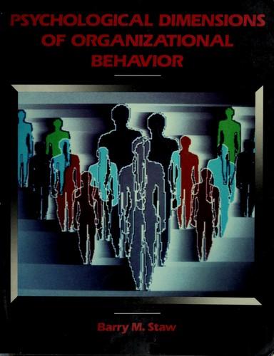 Psychological Dimensions of Organizational Behavior