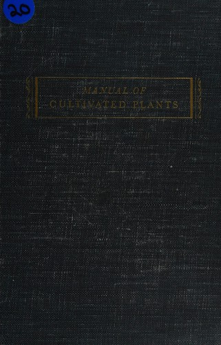 Manual of Cultivated Plants