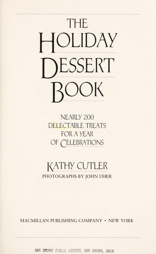 The Holiday Dessert Book