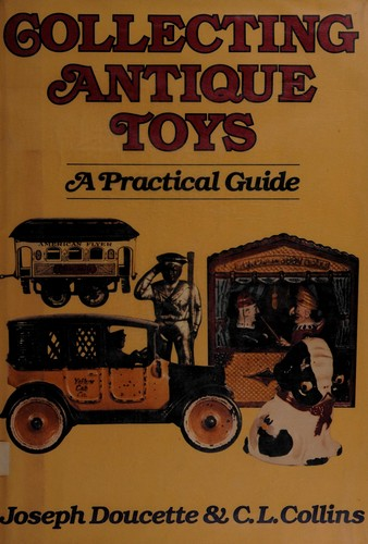 Collecting Antique Toys