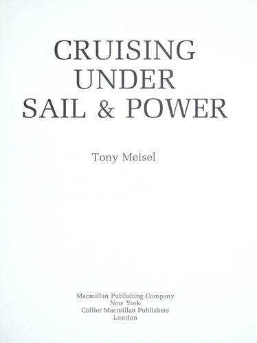 Cruising Under Sail & Power
