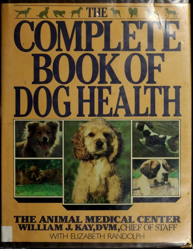 The Complete Book of Dog Health