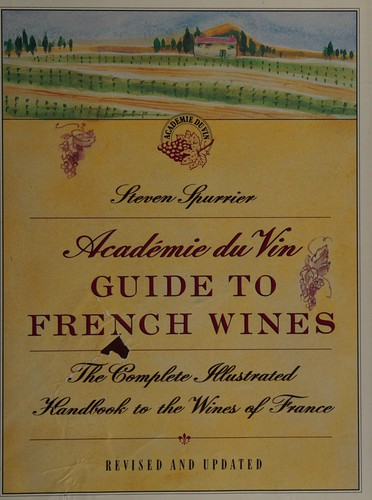 Academie Du Vin Guide to French Wines