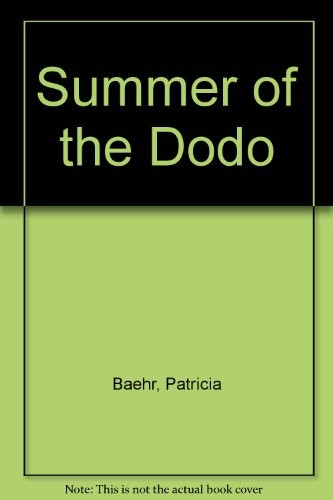 Summer of the Dodo