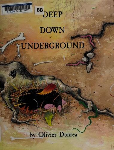 Deep Down Underground