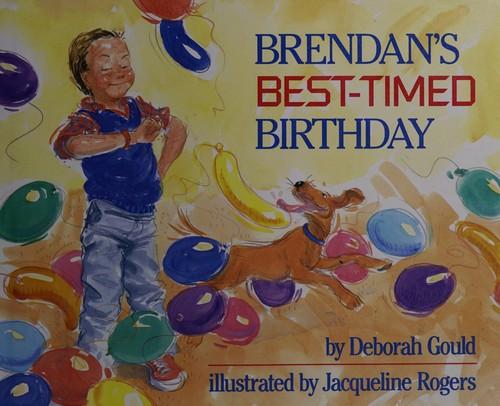 Brendans Best Timed Bitrhday