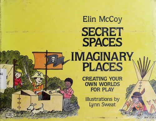 Secret Spaces, Imaginary Places