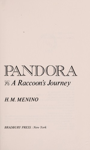 Pandora, a Raccoon's Journey