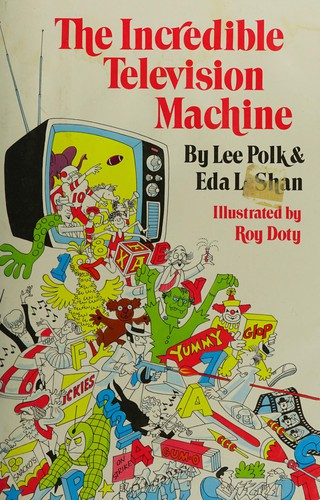The Incredible Television Machine